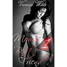 Mom's Best Friend (Taboo First Time Erotic Romance)