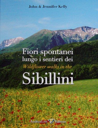 Wildflower Walks in the Sibillini (Fiori spontanei lungo i sentieri dei Sibillini)