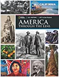 U.S. History 1877 to the Present America Through the Lens California Edition