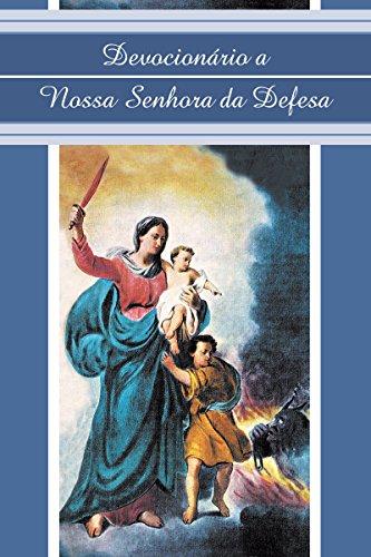 Devocionário a Nossa Senhora da Defesa (Devocionários)