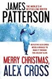 Merry Christmas, Alex Cross by James Patterson (2015-11-03)
