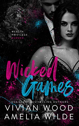 Wicked Games: A Campbell College Romantic Suspense