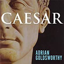 Caesar: Life of a Colossus Audiobook by Adrian Goldsworthy Narrated by Derek Perkins