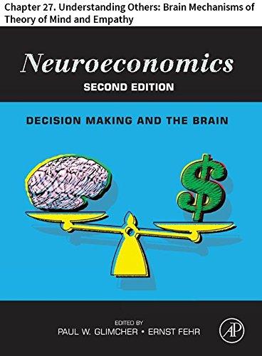 Understanding Brain Mechanisms Of >> Amazon Com Neuroeconomics Chapter 27 Understanding Others Brain