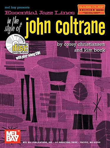 Mel Bay presents Essential Jazz Lines in the Style of John Coltrane (Bass Clef Edition)