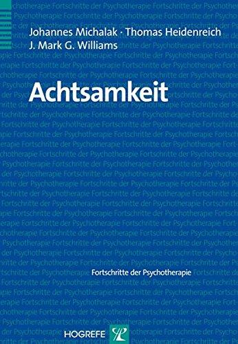 Achtsamkeit (Fortschritte der Psychotherapie)
