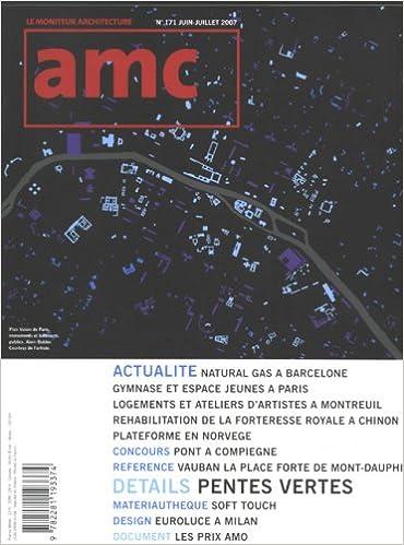 Télécharger en ligne AMC N0171-LE MONITEUR ARCHI.JUIN-JUILLET 2007 epub, pdf