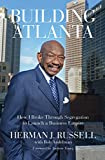 img - for Building Atlanta: How I Broke Through Segregation to Launch a Business Empire book / textbook / text book