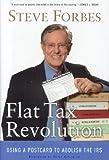 Flat Tax Revolution: Using a Postcard to Abolish the IRS