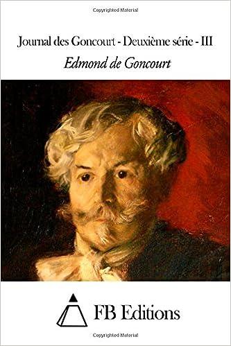 Lire en ligne Journal des Goncourt - Deuxième série - III pdf epub