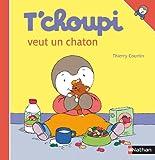 T'choupi Veut un Chaton, Thierry Courtin, 2092020269