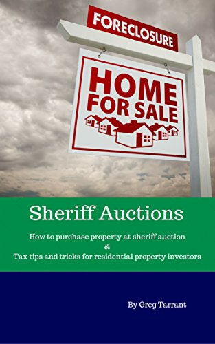 Sheriff Auctions: How to purchase property at sheriff auction & Tax tips and tricks for residential property investors