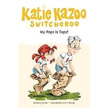 My Pops Is Tops! #25 (Katie Kazoo, Switcheroo)