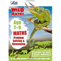 Maths - Problem Solving & Reasoning Age 7-9 (Letts Wild About)