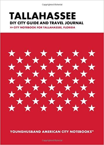 Tallahassee DIY City Guide and Travel Journal: City Notebook