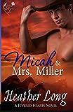 Micah & Mrs Miller