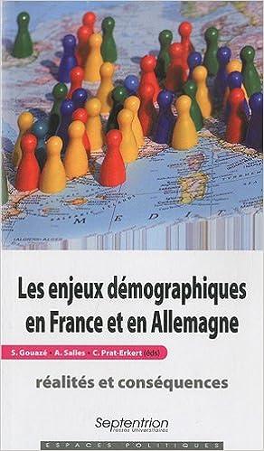 Livre gratuits en ligne Les enjeux démographiques en France et en Allemagne : réalités et conséquences pdf ebook