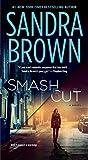 Smash Cut: A Novel