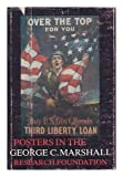 Posters of World War I and World War II in George C. Marshall Research Foundation, George C. Marshall Foundation, 0813907780