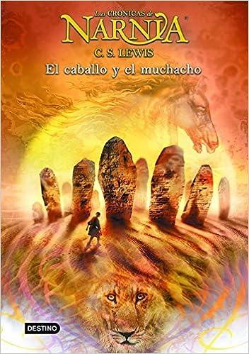 Descargar El Caballo Y El Muchacho: Las Crónicas De Narnia 3 PDF