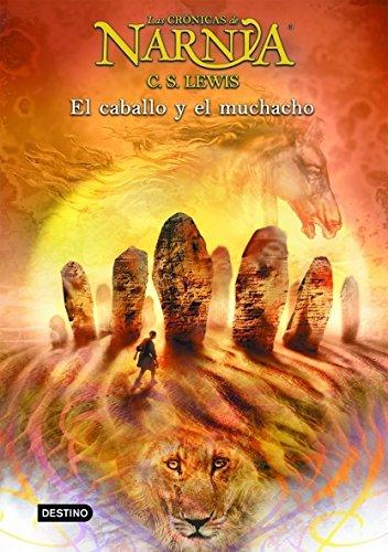Amazon.com: El caballo y el muchacho: Las Crónicas de Narnia 3 ...