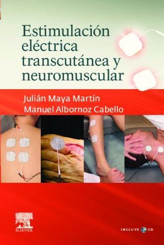 Descargar Libro Estimulación Eléctrica Transcutánea Y Neuromuscular + Cd-rom J. Maya