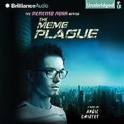 The Meme Plague: Memento Nora, Book 3 | Angie Smibert
