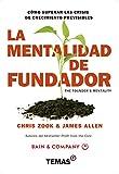 img - for La Mentalidad de Fundador. C mo superar las crisis de crecimiento previsibles. (Spanish Edition) book / textbook / text book