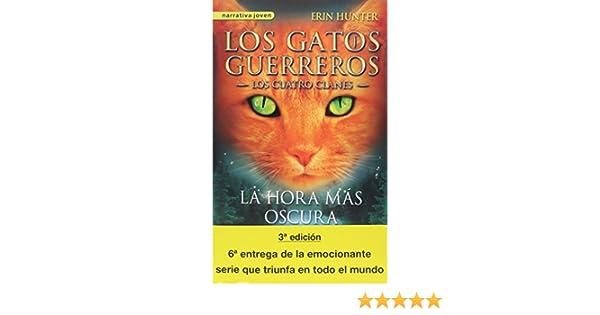 Saga Gatos guerreros. Los cuatro clanes (Paquete 6 vol.): Erin Hunter: 9788498387049: Amazon.com: Books