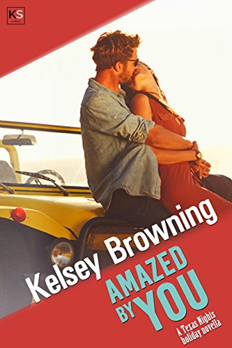 Amazed by You: a contemporary holiday romance (Texas Nights Book 5)