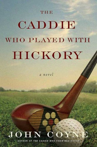 The Caddie Who Played with Hickory ebook