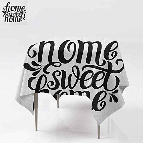 SONGDAYONE Polyester Square Tablecloth Home Sweet Home Calligraphic Quote for Housewarming and Greeting Parties Monochrome Design Protection Table Black White W36 xL36