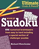 Ultimate Grab a Pencil Book of Sudoku, , 0884865185