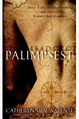 Palimpsest: A Novel Kindle Edition