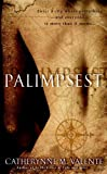 Palimpsest: A Novel