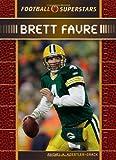 Front cover for the book Brett Favre (Football Superstars) by Rachel A. Koestler-Grack