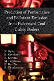 Prediction of Performance and Pollutant Emission from Pulverized Coal Utility Boilers, N. Spitz and R. Saveliev, 1607411849