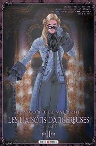Le Vicomte de Valmont - Les Liaisons dangereuses, tome 2 par Chiho Saito