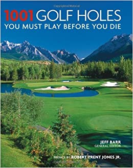 Image result for 1001 Golf Holes You Must Play Before You Die