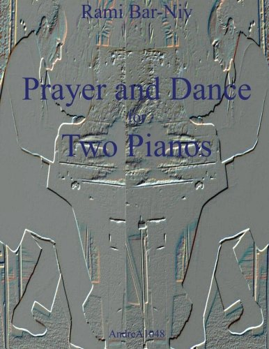 Download Prayer and Dance for Two Pianos PDF