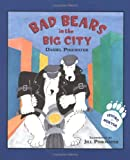 Bad Bears in the Big City, Daniel M. Pinkwater, 0618689524