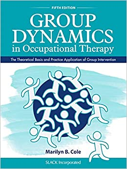 Group-dynamics-in-occupational-therapy-:-the-theoretical-basis-and-practice-application-of-group-intervention