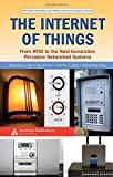 The Internet of Things: From RFID to the Next-Generation Pervasive Networked Systems (Wireless Networks and Mobile Communications)