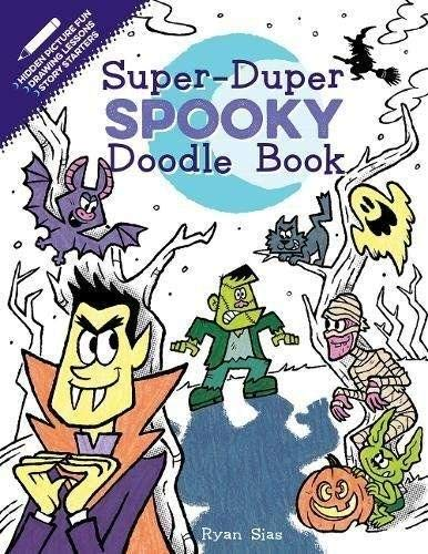 Super-Duper Spooky Doodle Book (Super-Duper Doodle Books) -