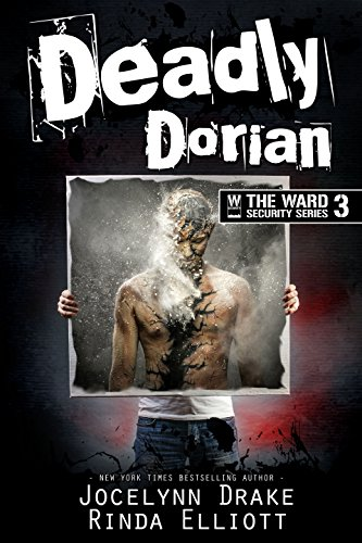 Deadly Dorian (Ward Security Book 3)