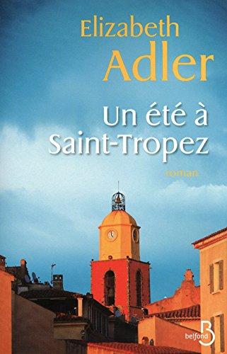 Un été à Saint-Tropez - Elizabeth Adler