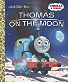 Thomas on the Moon (Thomas & Friends) (Little Golden Book)