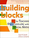 img - for Building Blocks for Teaching Preschoolers With Special Needs by Susan R. Sandall (2002-02-04) book / textbook / text book