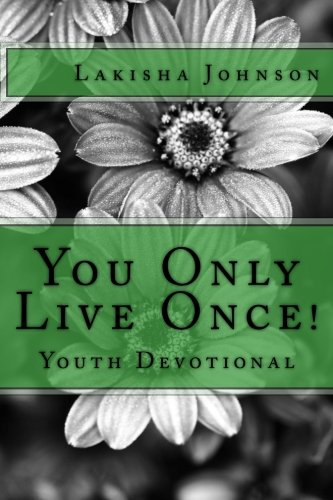 Books : You Only Live Once!: A Dose of Devotion for Teens & Young Adults