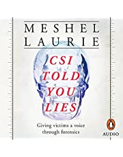 CSI Told You Lies: Giving Victims a Voice Through Forensics